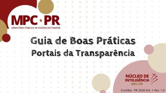 Araucária e Cambé utilizam guia do MP de Contas para aperfeiçoar os portais da transparência municipais