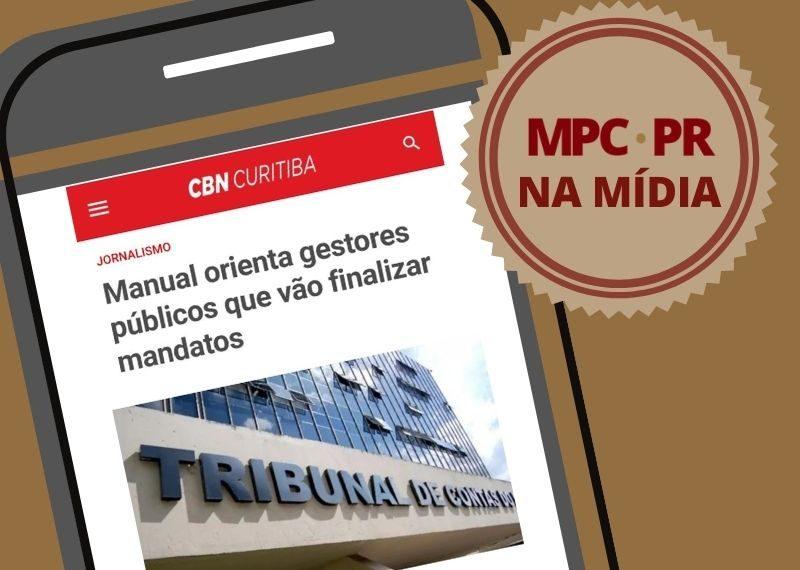 MPC-PR na Mídia: Manual orienta gestores públicos que vão finalizar mandatos